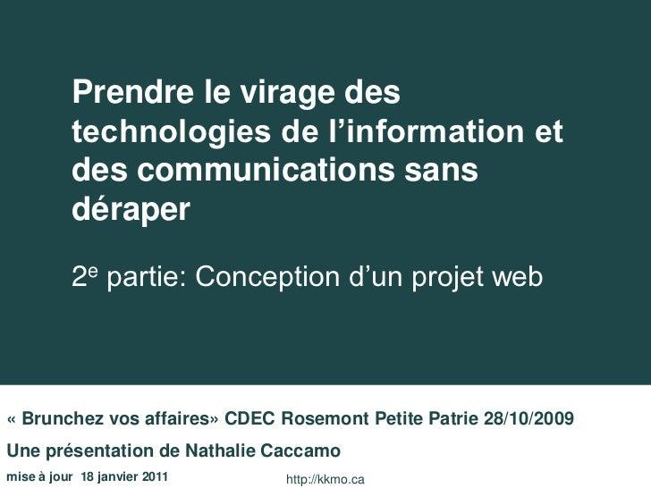 Conception d'un projet web          Prendre le virage des          technologies de l'information et          des communica...