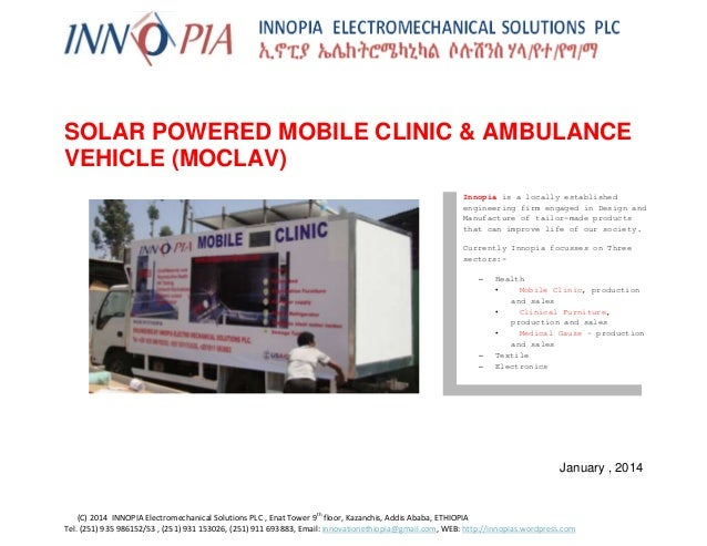 nn  SOLAR POWERED MOBILE CLINIC & AMBULANCE VEHICLE (MOCLAV) Innopia is a locally established engineering firm engaged in ...