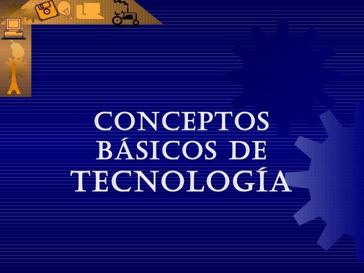 Concepto basico de tecnologia