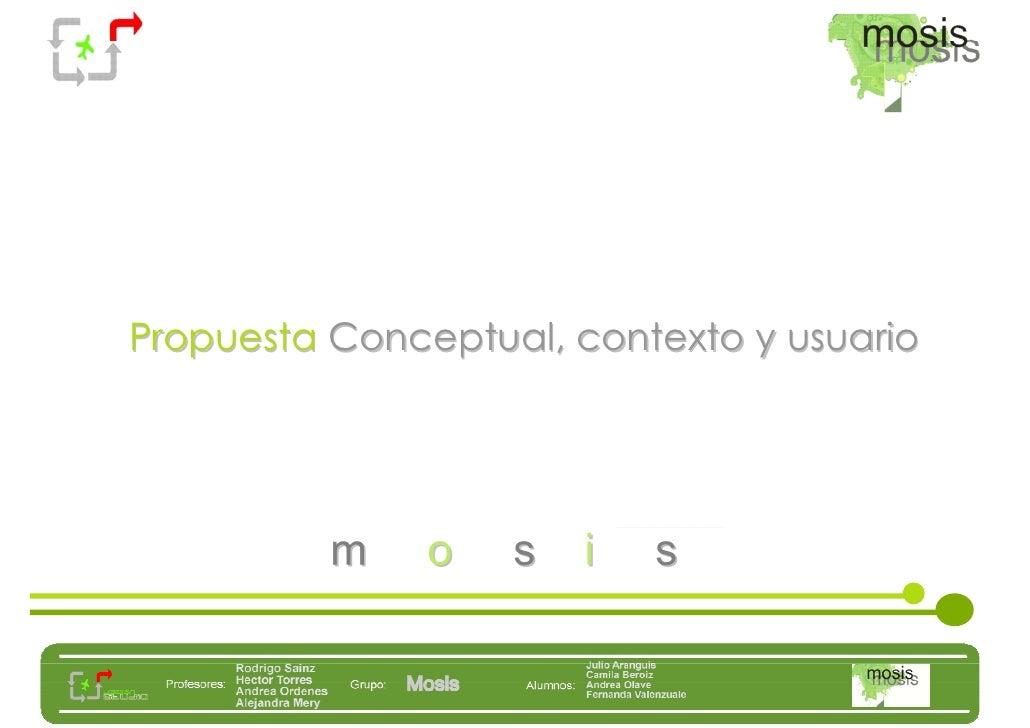 Propuesta Conceptual, contexto y usuario