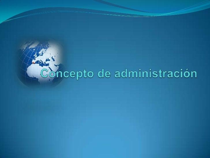 Concepto De AdministracióN 1