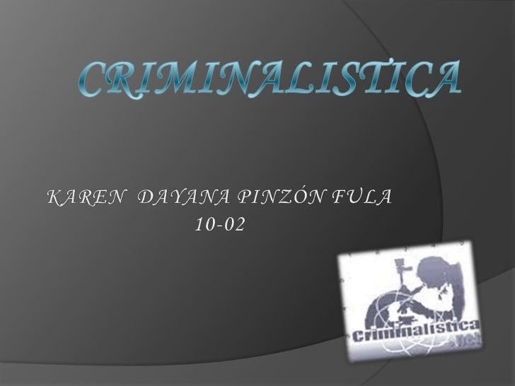 Concepto de criminalistica