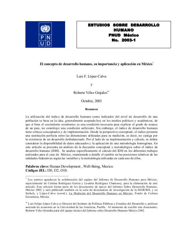 El concepto de desarrollo humano, su importancia y aplicación en México* Luis F. López-Calva y Roberto Vélez Grajales** Oc...