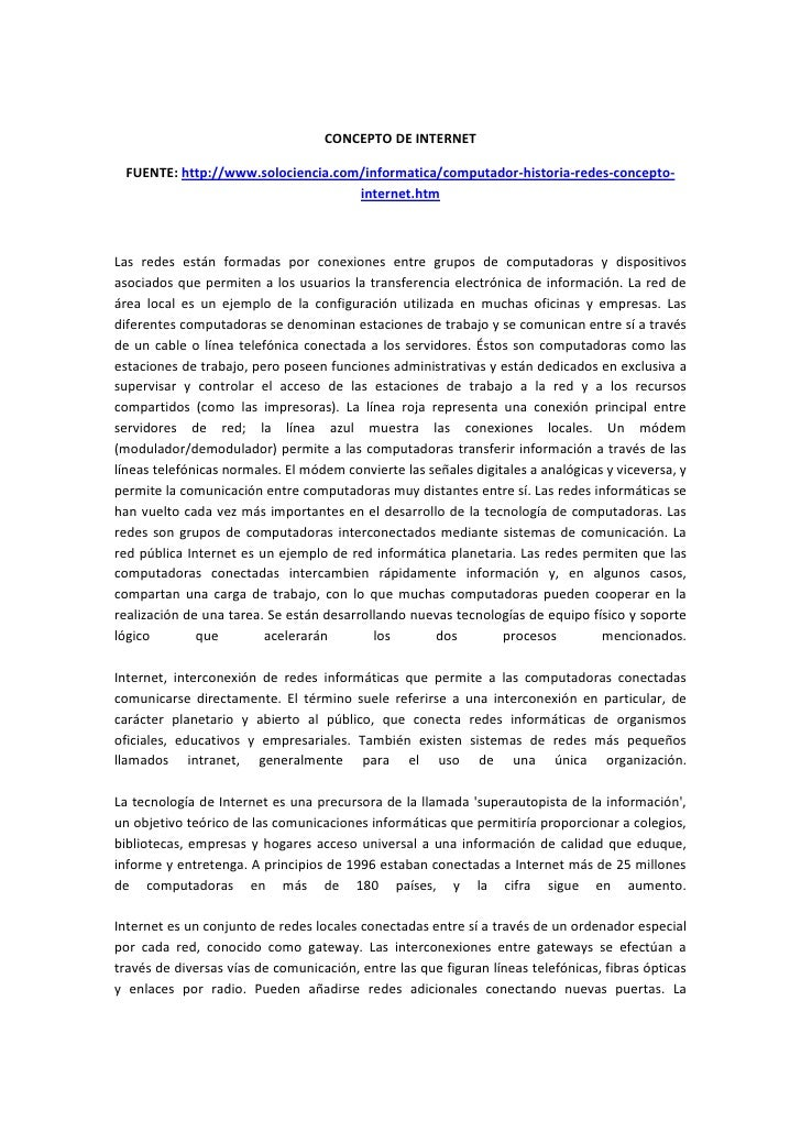 CONCEPTO DE INTERNET<br />FUENTE: http://www.solociencia.com/informatica/computador-historia-redes-concepto-internet.htm<b...