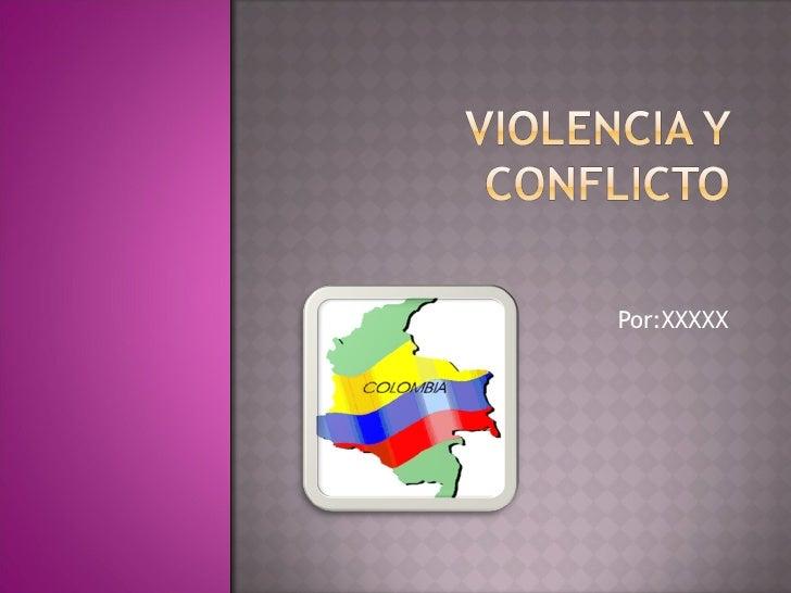 Concepto de violencia y conflicto