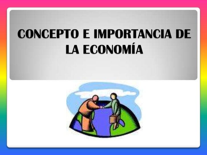 Concepto e importancia de la economa for Importancia de los viveros forestales