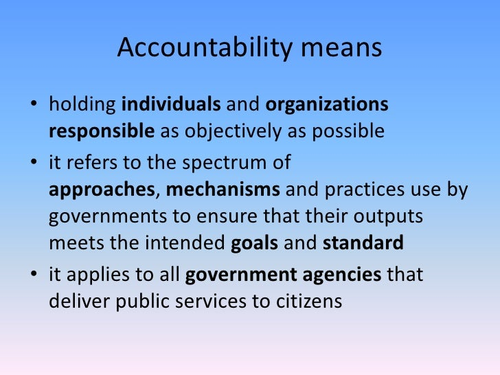 ethics and accountability in public service Competency and accountability in service delivery  the accountability dilemma in the public sector  ethics and accountability assessed and measured.