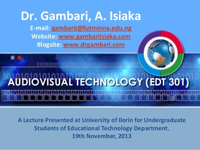 Concept of audiovisual technology by dr. gambari, a. i.