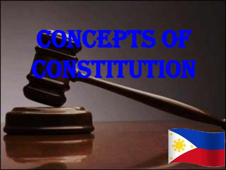 CONCEPTs OFCONSTITUTION