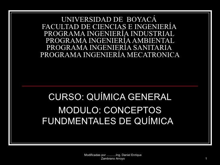 UNIVERSIDAD DE  BOYACÁ  FACULTAD DE CIENCIAS E INGENIERÍA  PROGRAMA INGENIERÍA INDUSTRIAL   PROGRAMA INGENIERÍA AMBIENTAL ...