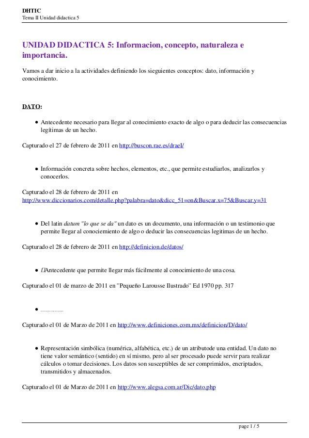 DHTICTema II Unidad didactica 5UNIDAD DIDACTICA 5: Informacion, concepto, naturaleza eimportancia.Vamos a dar inicio a la ...