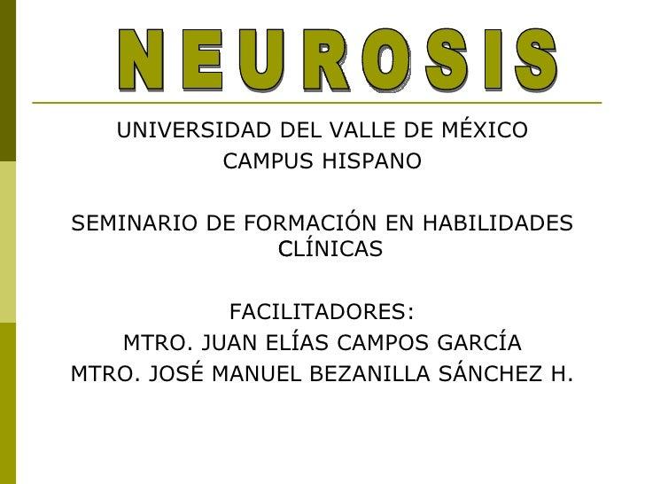 <ul><li>UNIVERSIDAD DEL VALLE DE MÉXICO </li></ul><ul><li>CAMPUS HISPANO </li></ul><ul><li>SEMINARIO DE FORMACIÓN EN HABIL...