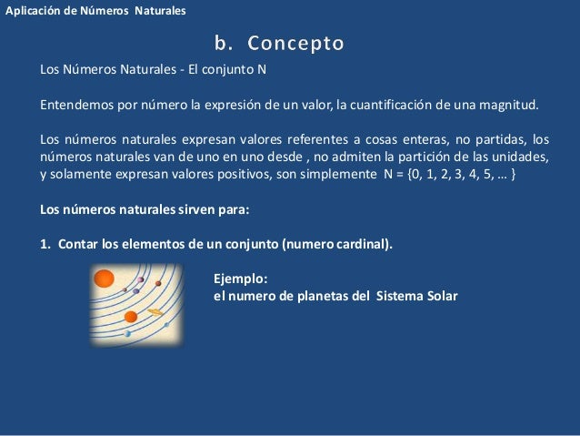 Los Números Naturales - El conjunto N  Entendemos por número la expresión de un valor, la cuantificación de una magnitud. ...