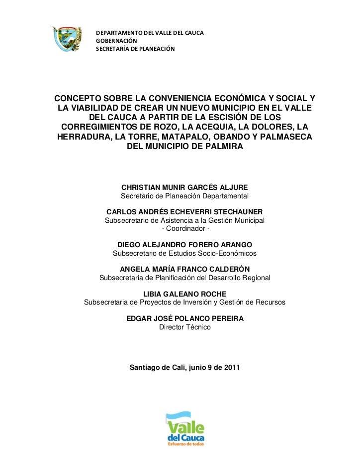 DEPARTAMENTO DEL VALLE DEL CAUCA         GOBERNACIÓN         SECRETARÍA DE PLANEACIÓNCONCEPTO SOBRE LA CONVENIENCIA ECONÓM...