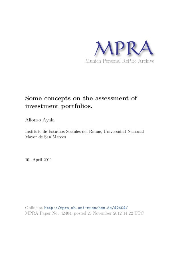 MPRAMunich Personal RePEc Archive Some concepts on the assessment of investment portfolios. Alfonso Ayala Instituto de Est...