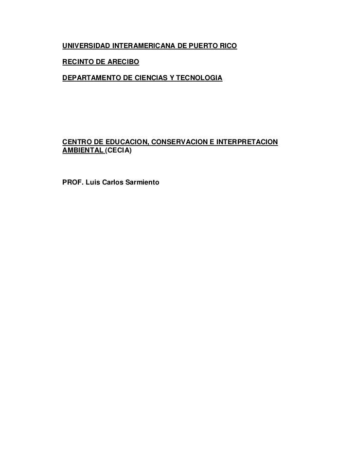 UNIVERSIDAD INTERAMERICANA DE PUERTO RICORECINTO DE ARECIBODEPARTAMENTO DE CIENCIAS Y TECNOLOGIACENTRO DE EDUCACION, CONSE...