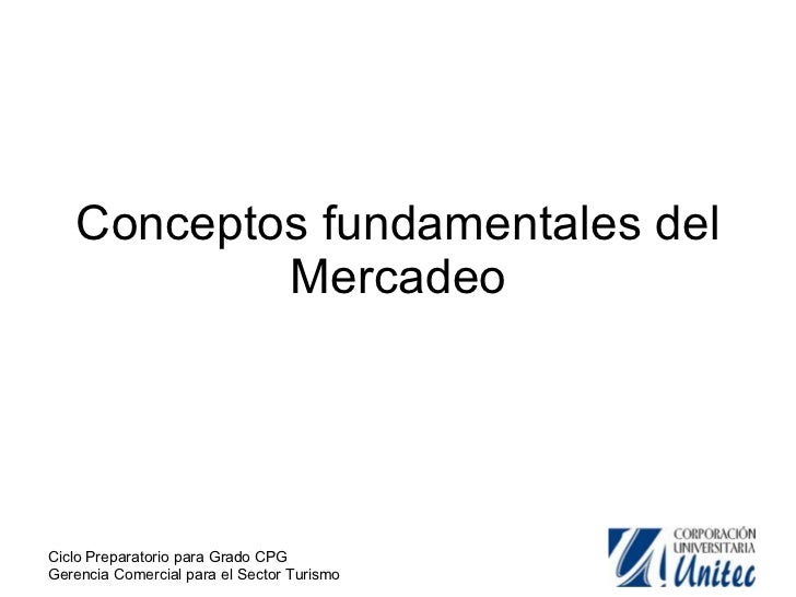 Conceptos fundamentales del Mercadeo