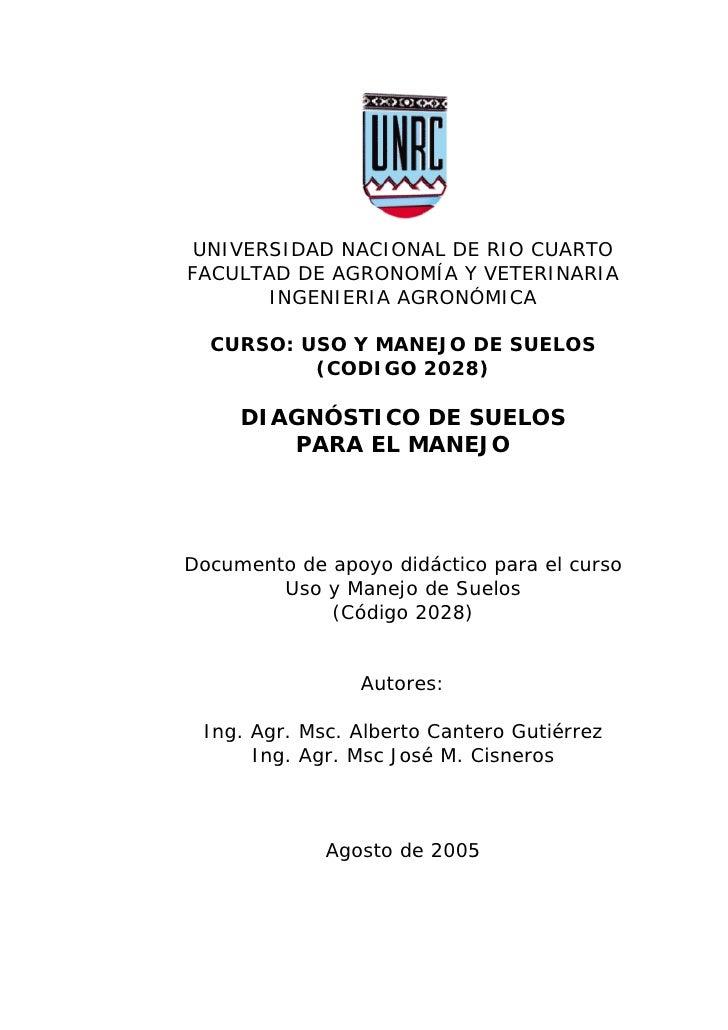 UNIVERSIDAD NACIONAL DE RIO CUARTO FACULTAD DE AGRONOMÍA Y VETERINARIA        INGENIERIA AGRONÓMICA    CURSO: USO Y MANEJO...