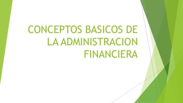 Conceptos basicos de la administracion financiera for Nociones basicas de oficina concepto