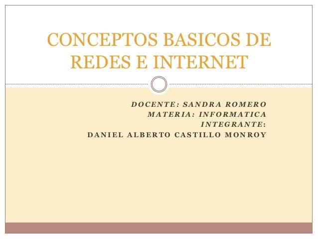 Conceptosbasicosderedeseinternet 110930211849-phpapp01
