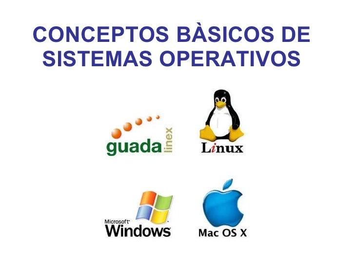 Conceptos Basicos De Sistemas Operativos