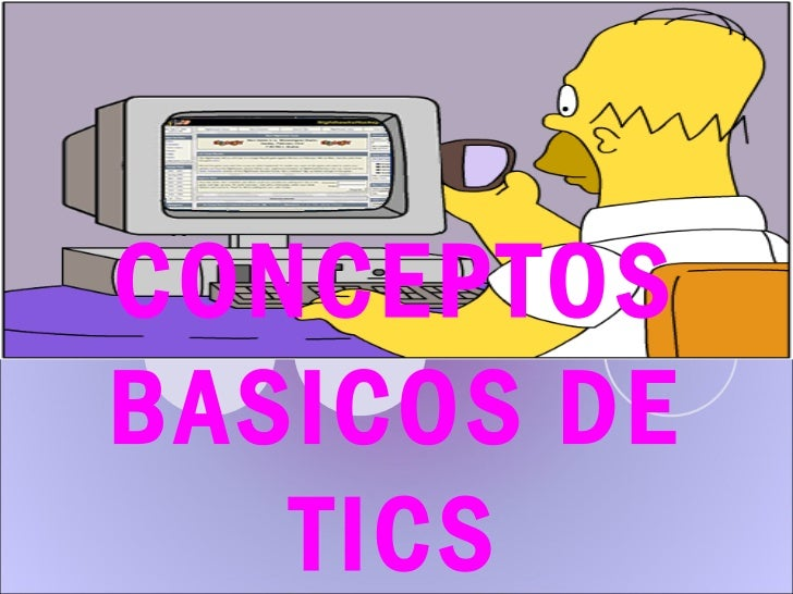 CONCEPTOSBASICOS DE   TICS