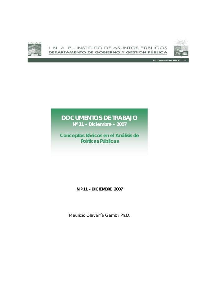 DOCUMENTOS DE TRABAJO Nº 11 – Diciembre – 2007 Conceptos Básicos en el Análisis de Políticas Públicas  N º 11 – DICIEMBRE ...