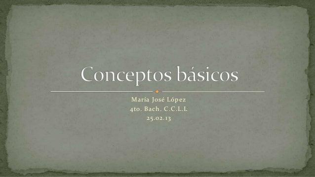 María José López4to. Bach. C.C.L.L      25.02.13