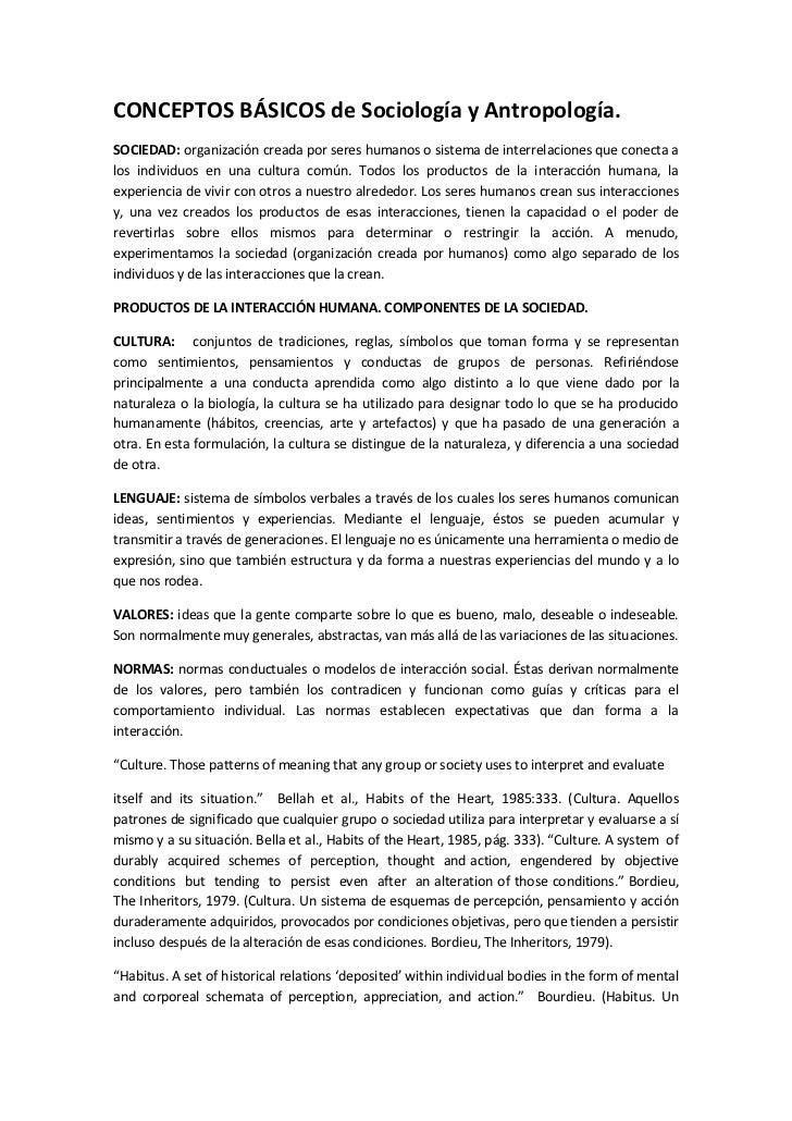 CONCEPTOS BÁSICOS de Sociología y Antropología. <br />SOCIEDAD: organización creada por seres humanos o sistema de interre...