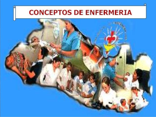 Conceptos de enfermeria y cuidado de enfermeria