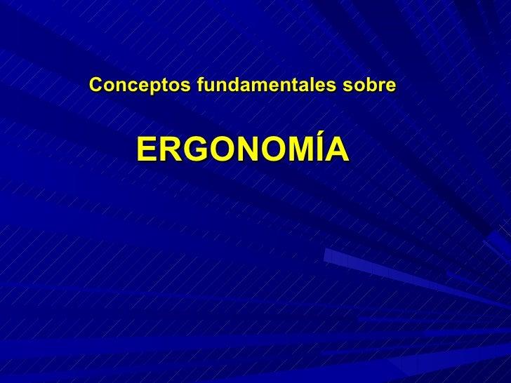 Conceptos de Ergonomia