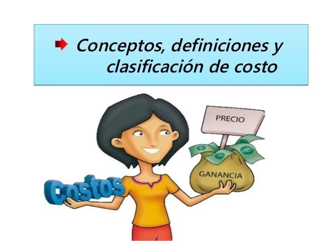 Conceptos definiciones y clasificaci n de costo for Costo del 2 piano