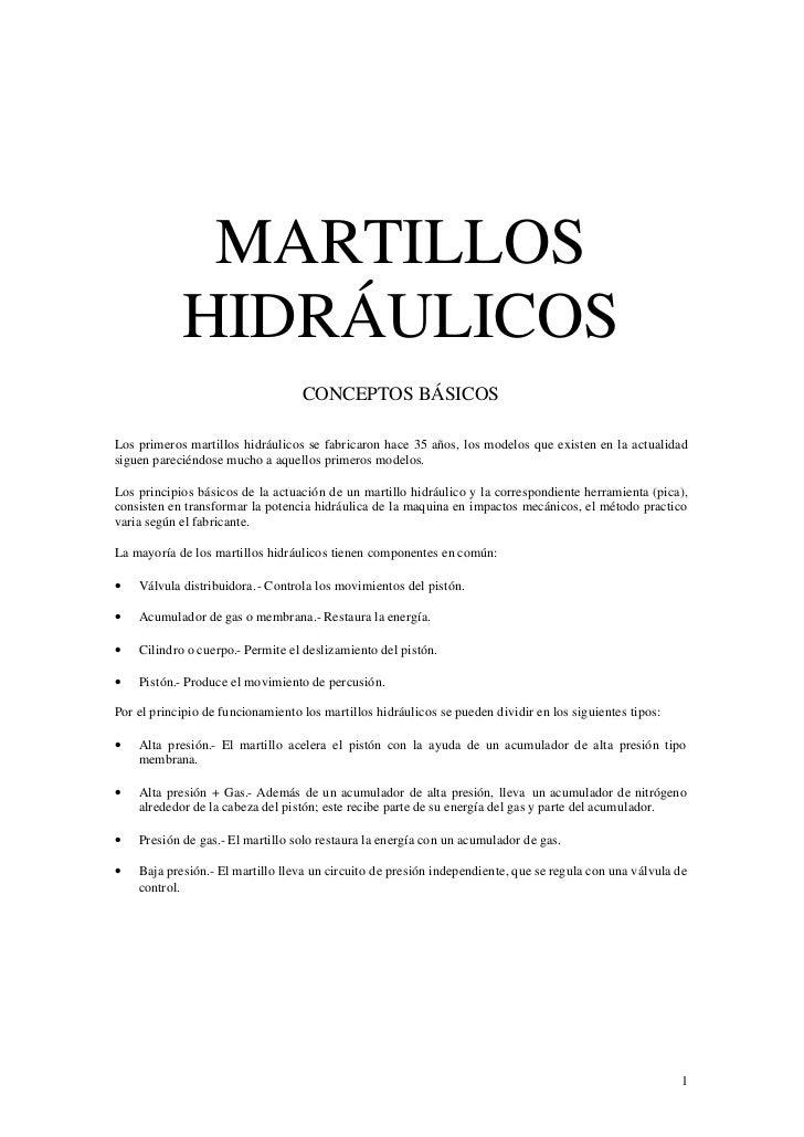 MARTILLOS             HIDRÁULICOS                                    CONCEPTOS BÁSICOS  Los primeros martillos hidráulicos...