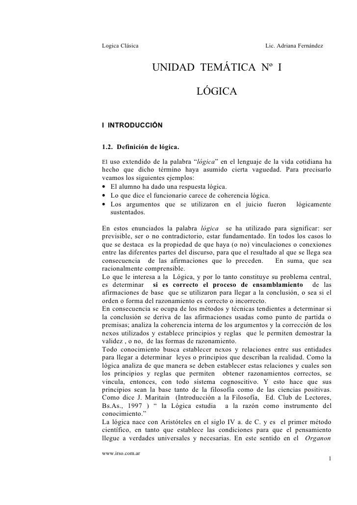 Logica Clásica                                             Lic. Adriana Fernández                  UNIDAD TEMÁTICA Nº I   ...
