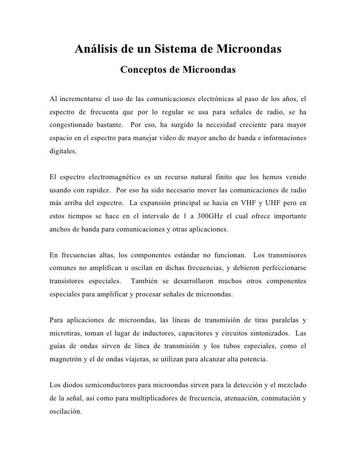 Análisis de un Sistema de Microondas                        Conceptos de Microondas  Al incrementarse el uso de las comuni...