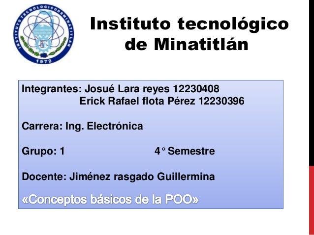 Instituto tecnológico de Minatitlán Integrantes: Josué Lara reyes 12230408 Erick Rafael flota Pérez 12230396 Carrera: Ing....