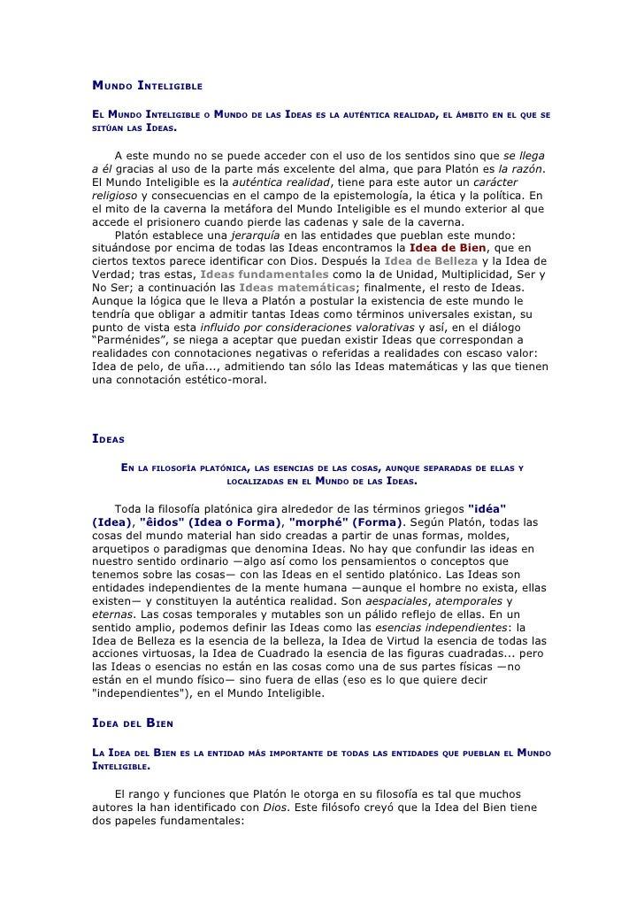 MUNDO INTELIGIBLE  EL MUNDO INTELIGIBLE     O   MUNDO   DE LAS   IDEAS   ES LA AUTÉNTICA REALIDAD, EL ÁMBITO EN EL QUE SE ...