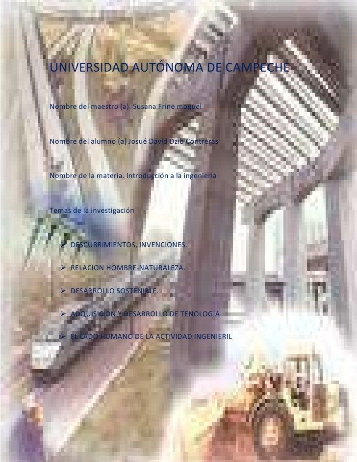 -1069398-941359<br />UNIVERSIDAD AUTÓNOMA DE CAMPECHE<br />Nombre del maestro (a). Susana Frine moguel   <br />Nombre del ...