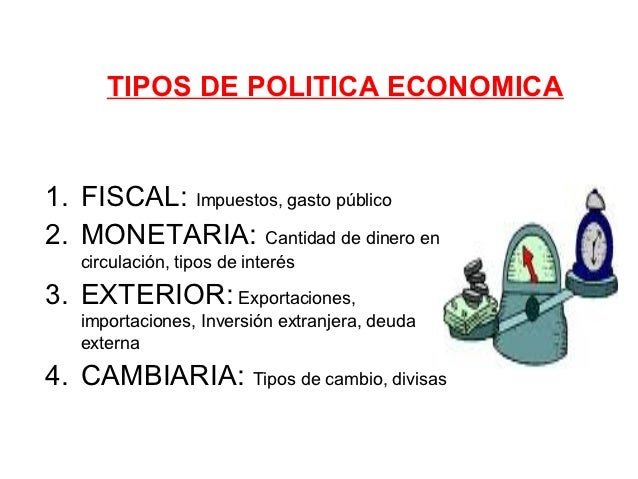 Conceptos politica economica 1 for Tipos de calefaccion economica