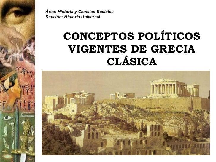 Conceptos politicos vigentes de la grecia clasica