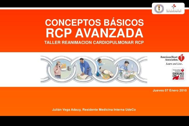 Reanimación Cardiopulmonar RCP Avanzada. Taller