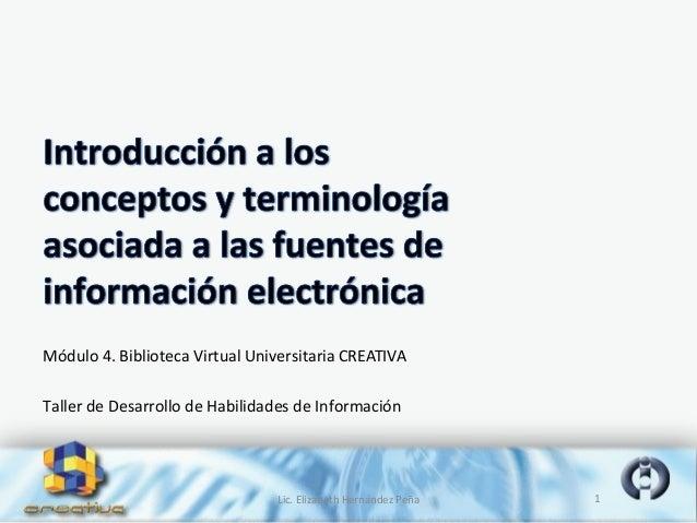 INTRODUCCION A LA TERMINOLOGIA SOBRE FUENTES DE INFORMACION ELECTRONICA