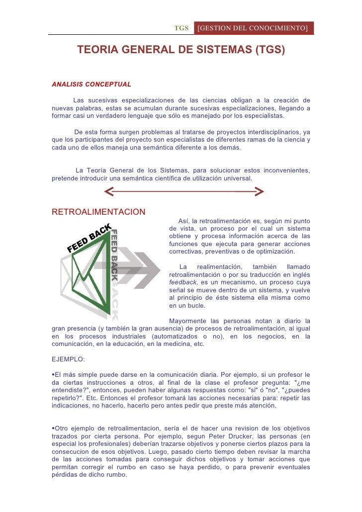 TGS     [GESTION DEL CONOCIMIENTO]           TEORIA GENERAL DE SISTEMAS (TGS)   ANALISIS CONCEPTUAL         Las sucesivas ...