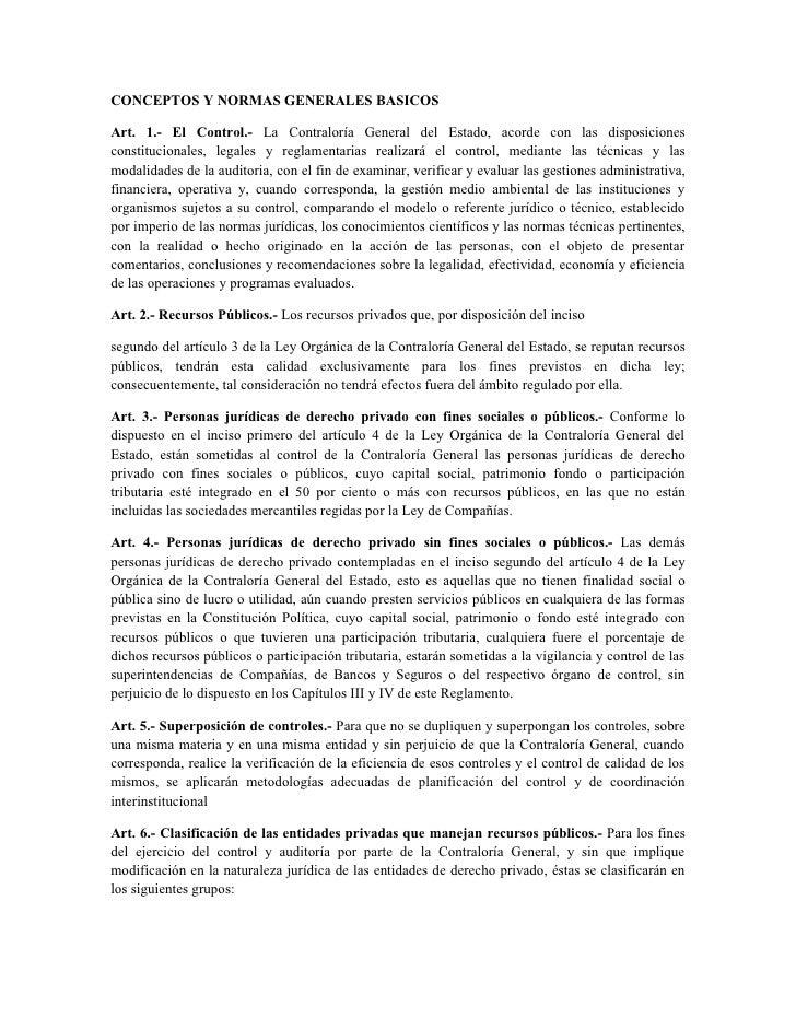 CONCEPTOS Y NORMAS GENERALES BASICOSArt. 1.- El Control.- La Contraloría General del Estado, acorde con las disposicionesc...