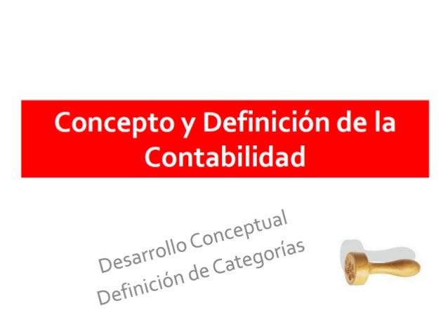 Concepto y definición de la contabilidad