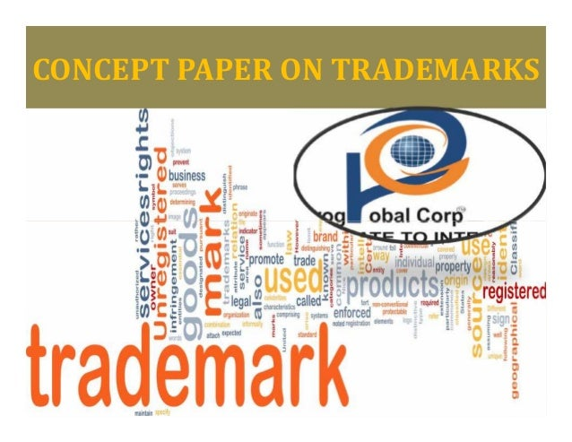 Concept Paper on Trademarks