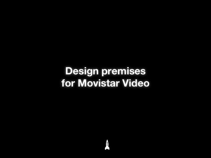 Design premises for Movistar Video by Vostok