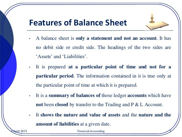 an objective point of views on the balance sheet The limitations of financial statements are those factors that a user should be  aware of  a user of financial statements can gain an incorrect view of the  financial.