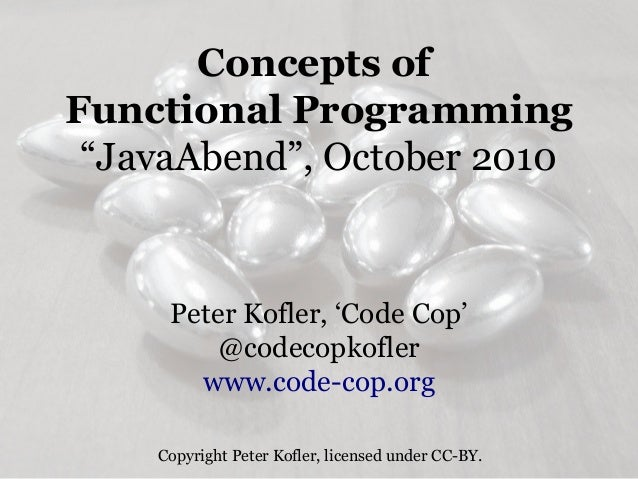 Concepts of Functional Programming for Java Brains (2010)