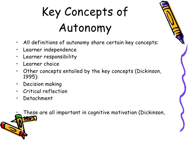learner autonomy concept and considerations Even though the concept of autonomy has been widely debated from different perspectives, with an almost total consensus that it is crucial in language learning process, this article has a different interpretation of the concept that has filtered from research to language pedagogy and target practitioners and the author's own expertise in .